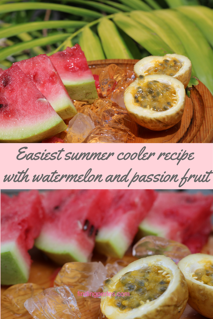 easiest summer cooler recipe with watermelon and passion fruit