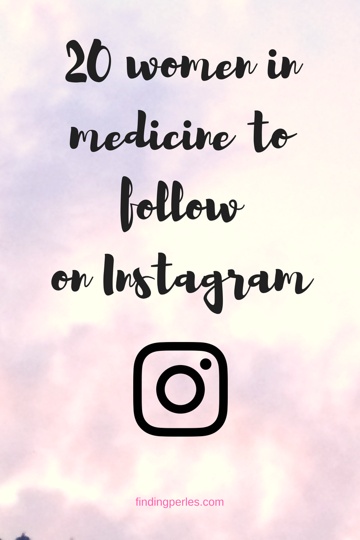20 women in medicine to follow on instagram